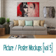 Picture / Poster Mockups [vol5] - GraphicRiver Item for Sale