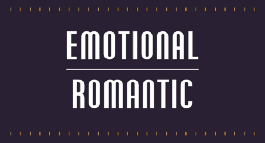 Emotional Romantic