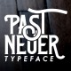 Past-Neuer Typeface - GraphicRiver Item for Sale