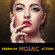 Realistic Mosaic Action Pack