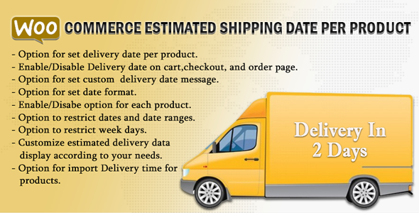 WooCommerce Estimated Shipping Date Per Product - CodeCanyon Item for Sale