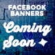 Facebook Banners - Coming Soon - GraphicRiver Item for Sale