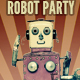 Robot Party Flyer Template - GraphicRiver Item for Sale