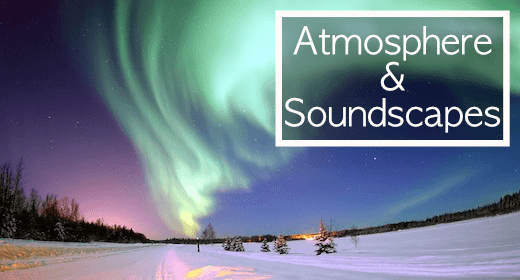Atmosphere & Soundscapes
