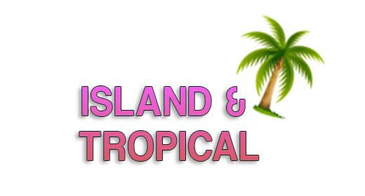 Island Tropical