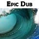 Epic Dubstep