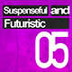 Suspenseful and Futuristic 05