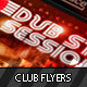 Dubstep Session Club Flyer - GraphicRiver Item for Sale