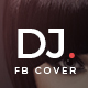 Facebook DJ Cover - GraphicRiver Item for Sale
