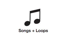 Songs + Loops