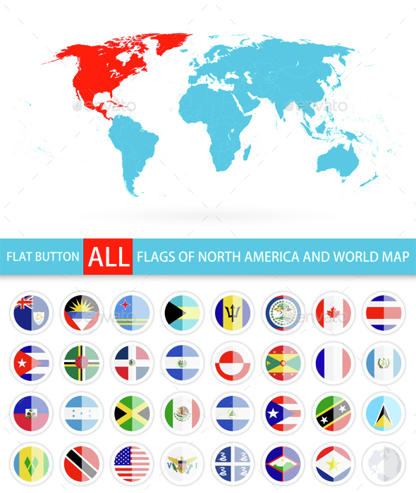 Flat Round Flags of North America Complete Set and World Map - Travel Conceptual