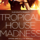 Tropical House Madness Flyer Template - GraphicRiver Item for Sale