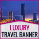 GWD | Luxury Travel & Tourism HTML5 Banners - 07 Sizes