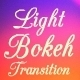 Ligh bokeh Transitions - VideoHive Item for Sale