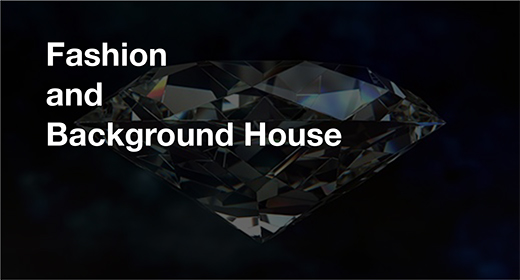 Fashion and Background House