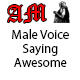 Male Voice Saying Awesome