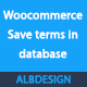Woocommerce save terms and conditions in database