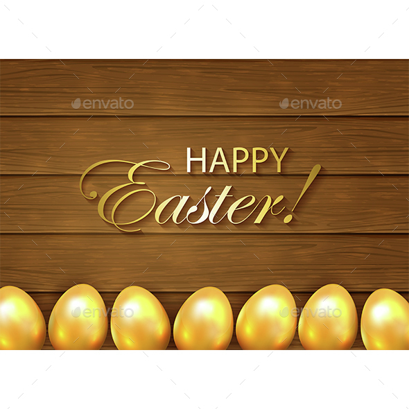 Wooden Background and Golden Easter Eggs - Miscellaneous Seasons/Holidays