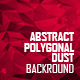 Polygonal Abstract Dust Backgrounds - GraphicRiver Item for Sale