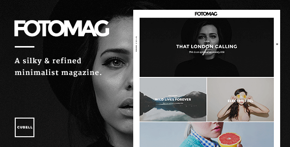Fotomag – A Silky Minimalist Blogging Magazine WordPress Theme For Visual Storytelling