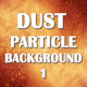 Dust Particles Background Color 1 - VideoHive Item for Sale
