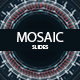 Mosaic Slides - VideoHive Item for Sale