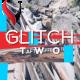 Glitch Two - A Dynamic Glitch Opener - VideoHive Item for Sale
