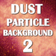 Dust Particles Background Color 2 - VideoHive Item for Sale