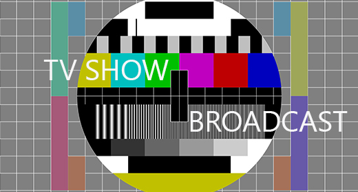 TV Show - Broadcast - Podcast