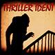 Thriller Ident