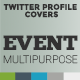 Twitter Profile Cover - Event Multipurpose - GraphicRiver Item for Sale