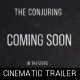 The Conjuring - Cinematic Trailer - VideoHive Item for Sale