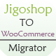 Jigoshop-Woocommerce-Migrator - CodeCanyon Item for Sale