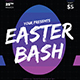 Easter Bash - GraphicRiver Item for Sale
