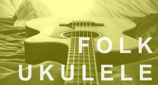Ukulele and Folk