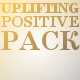 Uplifting Positive Pack