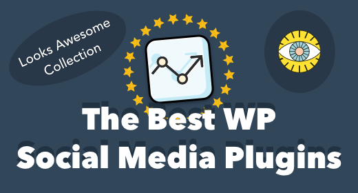 10+ Best WordPress Social Media Plugins 2017
