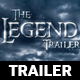 The Legend Trailer