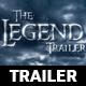 Legend Trailer - VideoHive Item for Sale