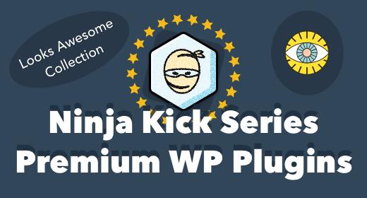 Ninja Kick Premium WordPress Plugins 2017
