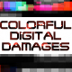 Colorful Digital Damage Overlays - VideoHive Item for Sale