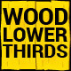 Wood Lower Thirds & Title - VideoHive Item for Sale