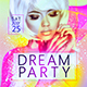 Dream Party Flyer Template  - GraphicRiver Item for Sale