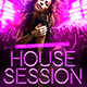 House Session Flyer - GraphicRiver Item for Sale
