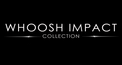 WHOOSH & IMPACT