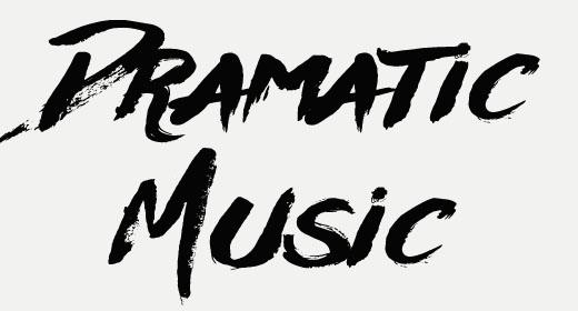 DRAMATIC MUSIC