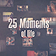 25 Moments - VideoHive Item for Sale