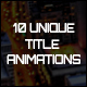 10 Unique Title Animations - VideoHive Item for Sale