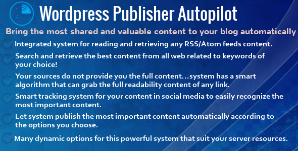 Wordpress Publisher Autopilot - CodeCanyon Item for Sale