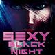 Sexy Black Night